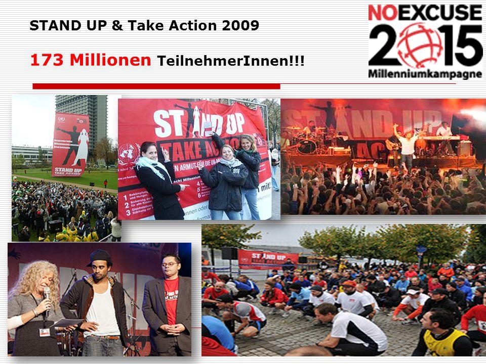 STAND UP & Take Action 2009 173 Millionen TeilnehmerInnen!!!