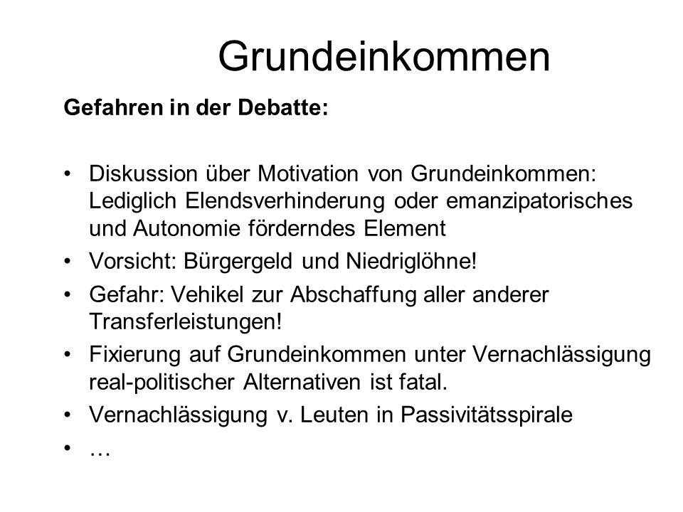 Grundeinkommen Gefahren in der Debatte: