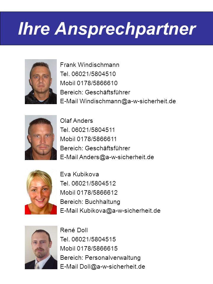 Ihre Ansprechpartner Frank Windischmann Tel. 06021/5804510