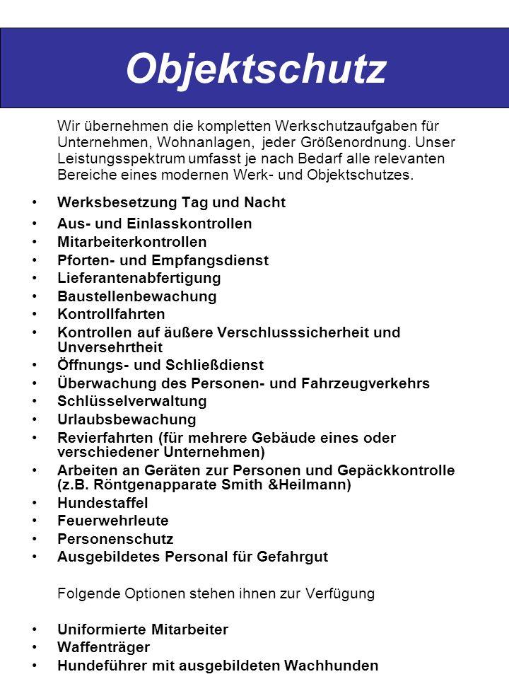 Objektschutz Werksbesetzung Tag und Nacht Aus- und Einlasskontrollen