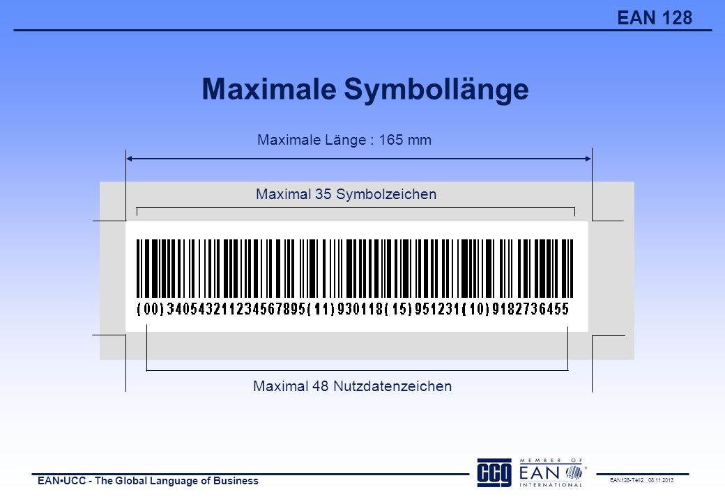 Maximale Symbollänge Maximale Länge : 165 mm Maximal 35 Symbolzeichen