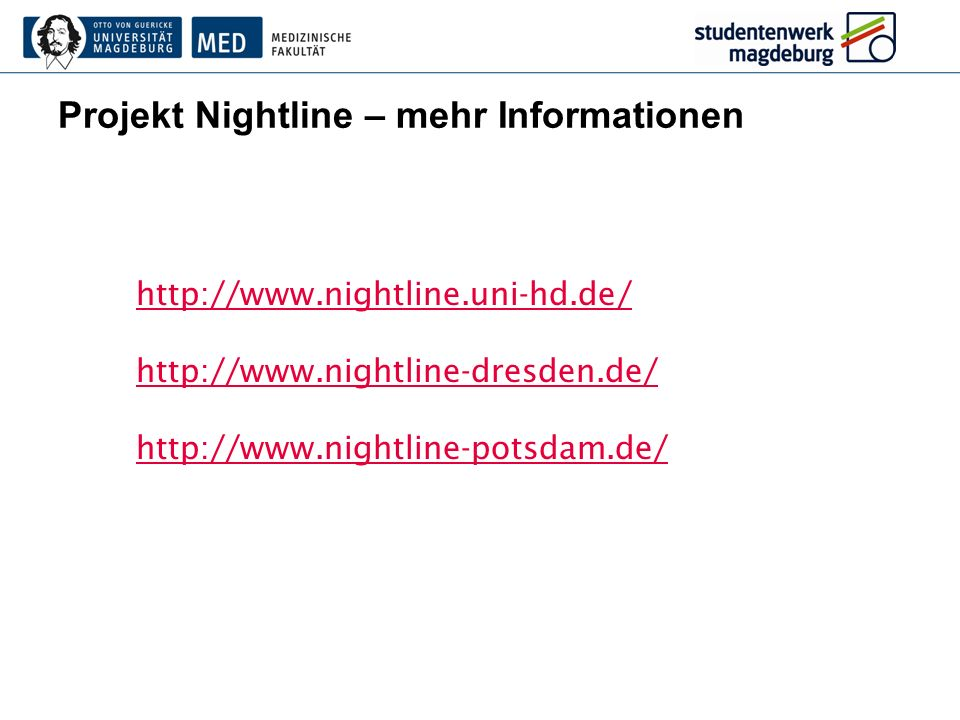 Projekt Nightline – mehr Informationen