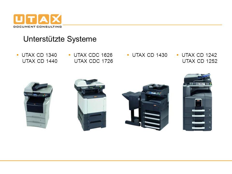 Unterstützte Systeme UTAX CD 1340 UTAX CD 1440