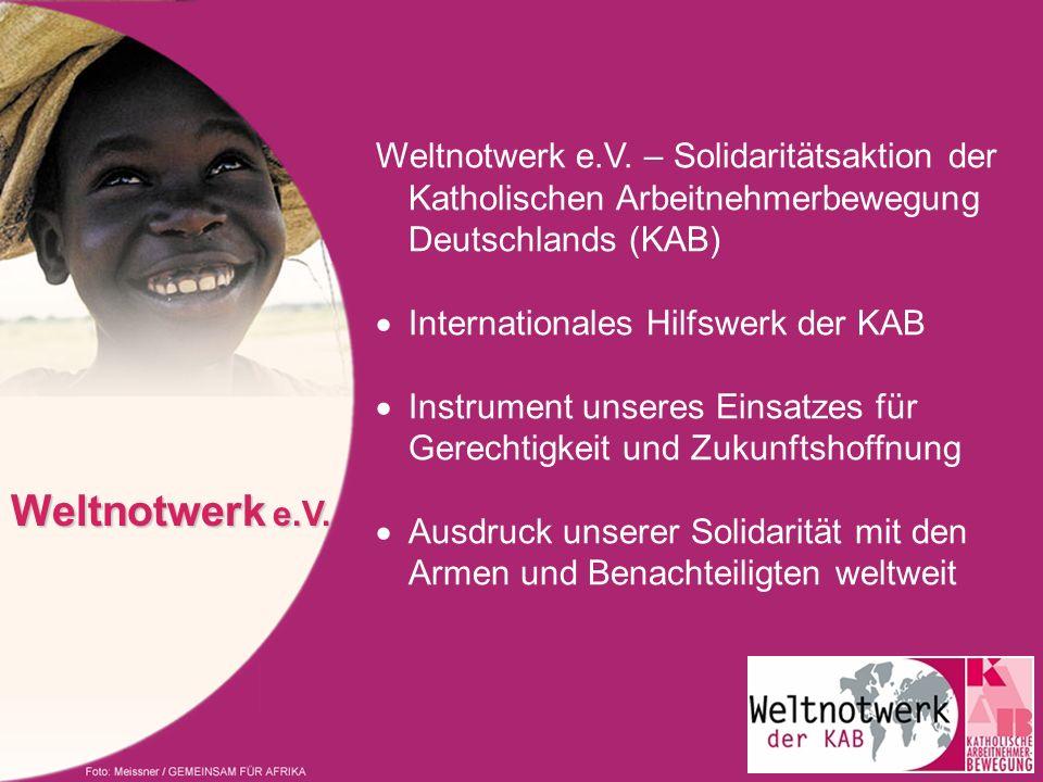 Weltnotwerk e.V. – Solidaritätsaktion der Katholischen Arbeitnehmerbewegung Deutschlands (KAB)