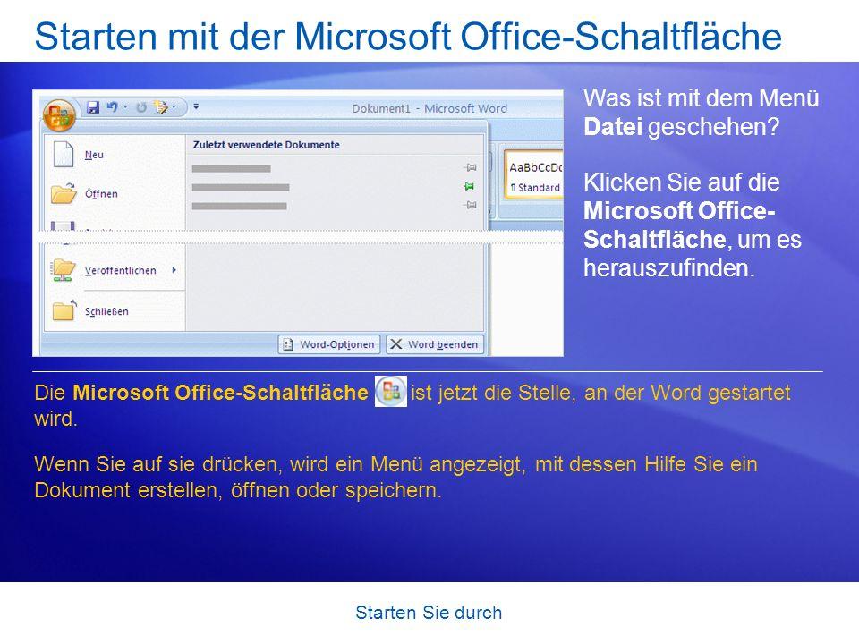 Starten mit der Microsoft Office-Schaltfläche