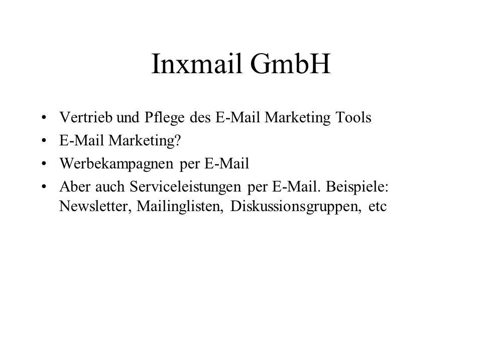 Inxmail GmbH Vertrieb und Pflege des E-Mail Marketing Tools