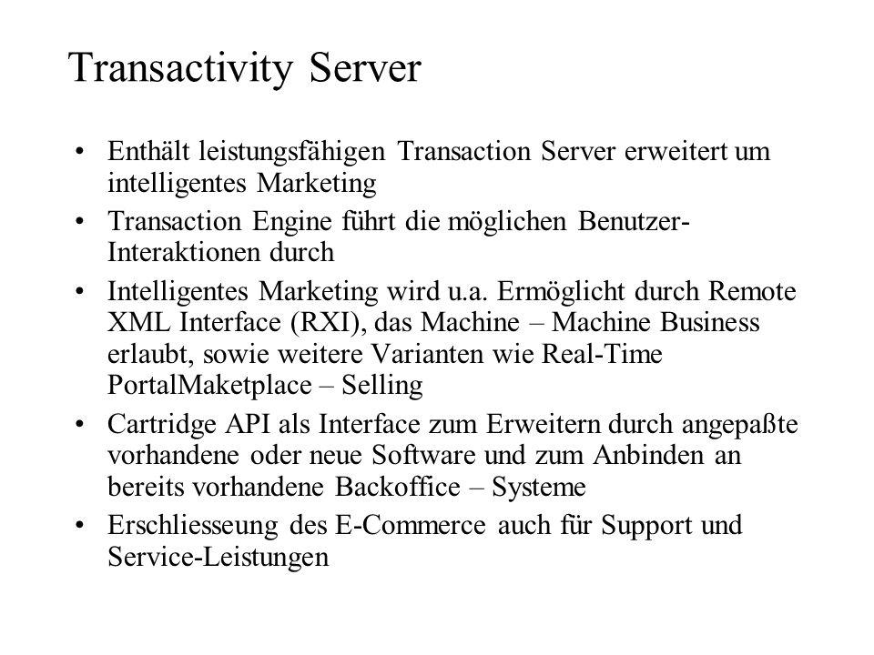 Transactivity ServerEnthält leistungsfähigen Transaction Server erweitert um intelligentes Marketing.