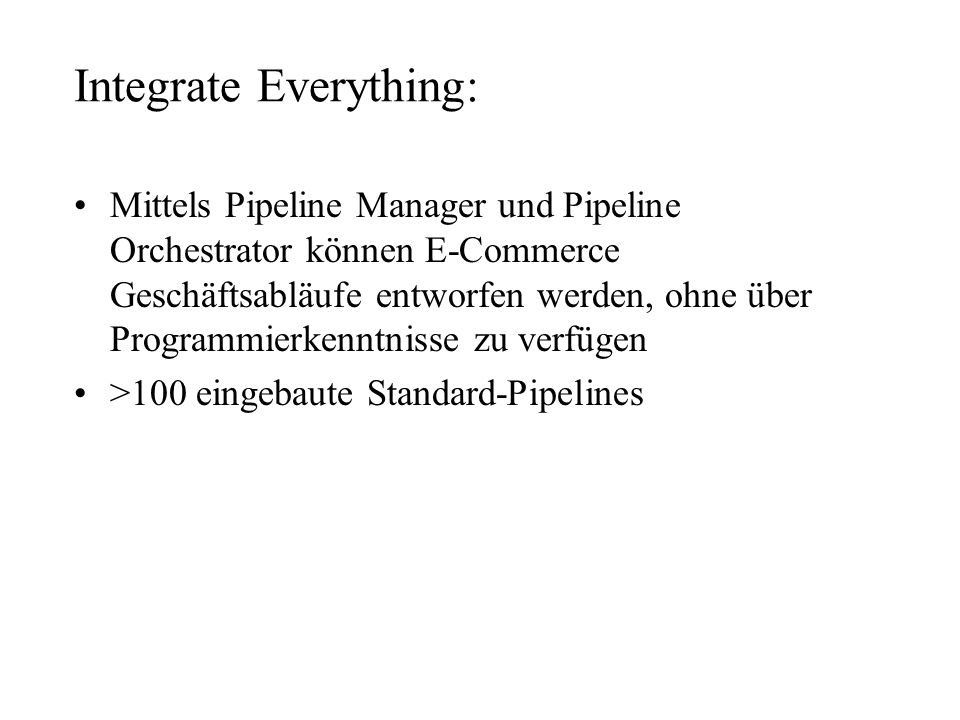 Integrate Everything: