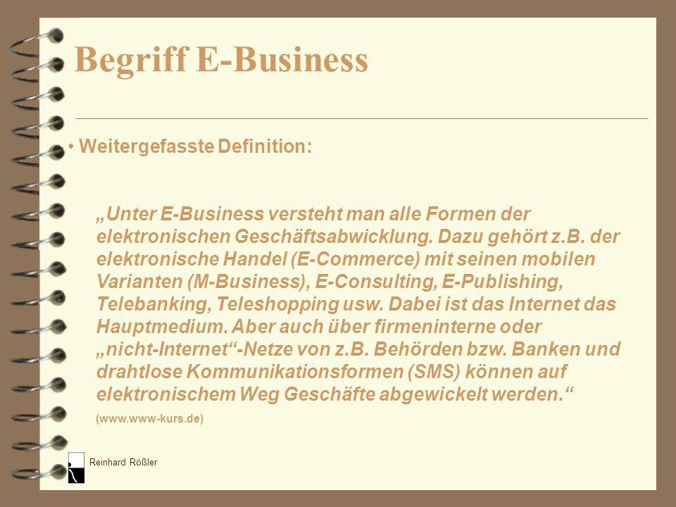 Begriff E-Business Weitergefasste Definition: