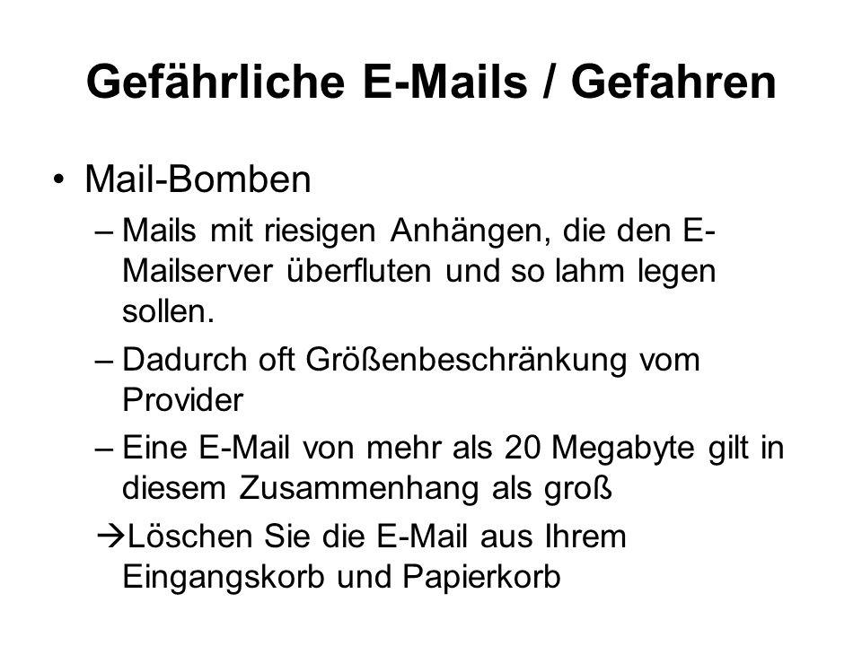 Gefährliche E-Mails / Gefahren