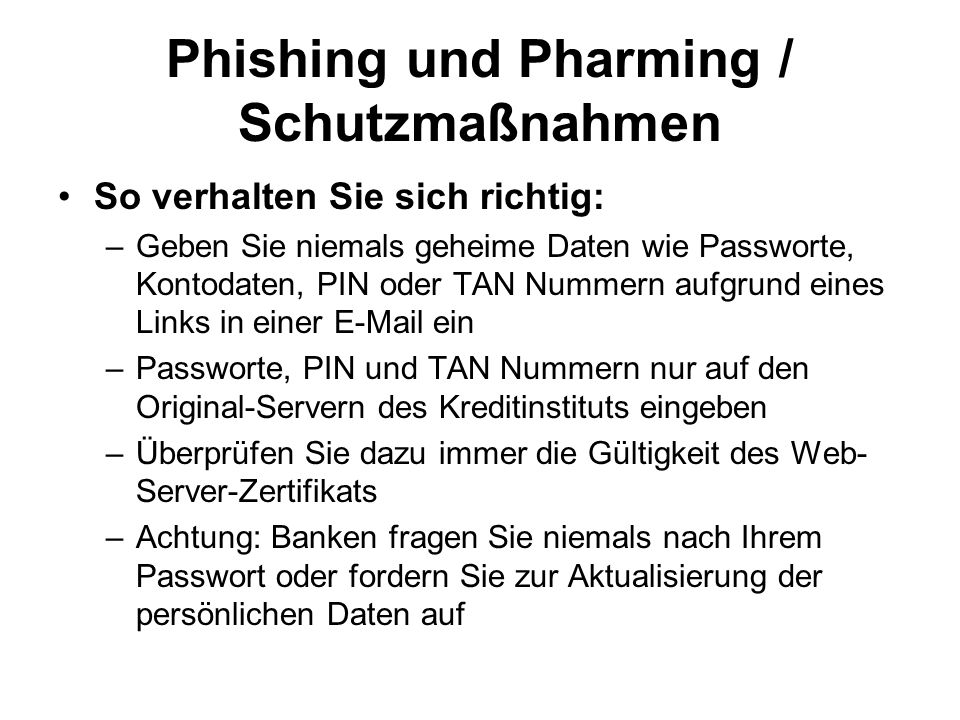 Phishing und Pharming / Schutzmaßnahmen