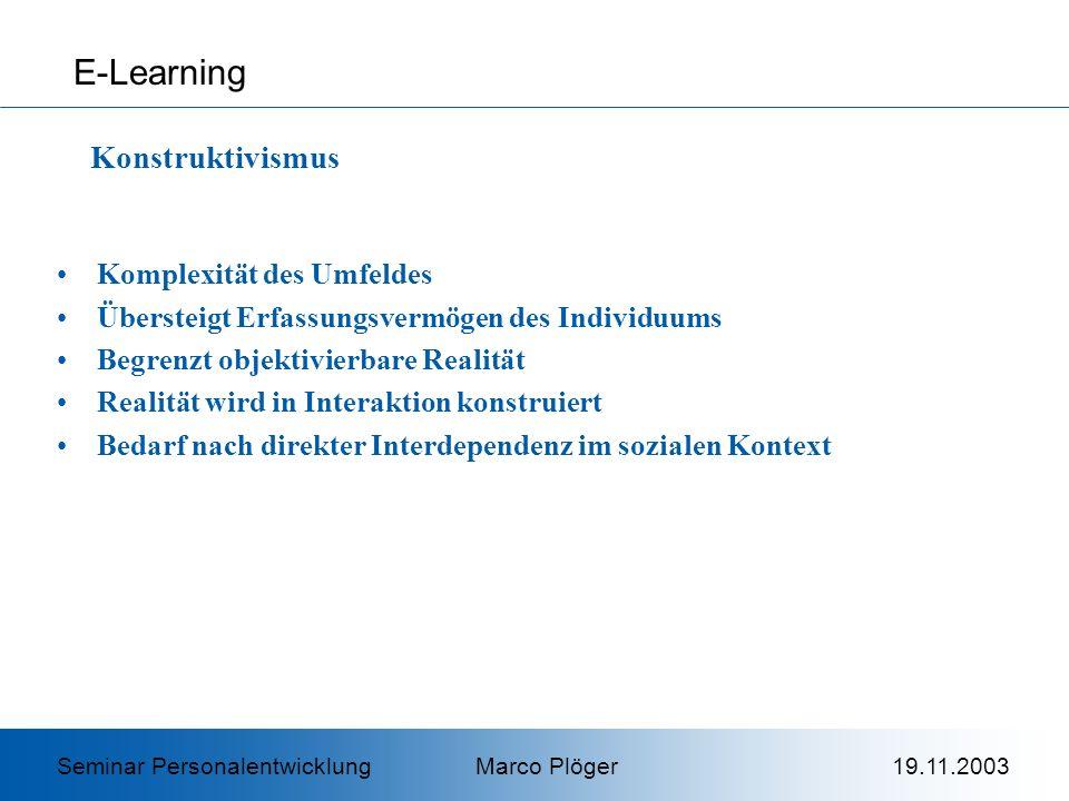 E-Learning Konstruktivismus Komplexität des Umfeldes