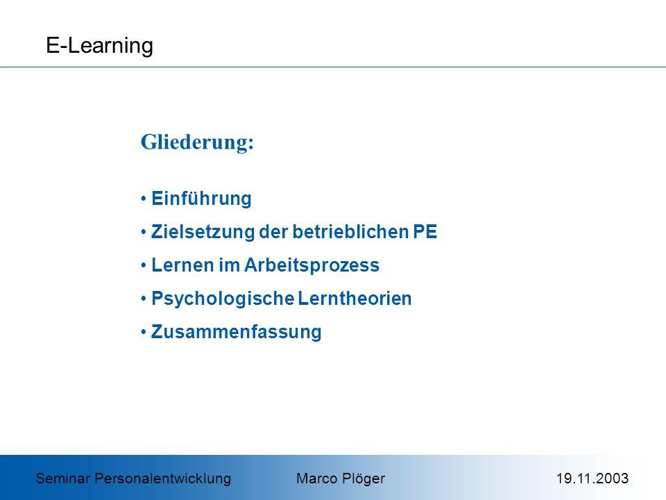 E-Learning Gliederung: Einführung Zielsetzung der betrieblichen PE