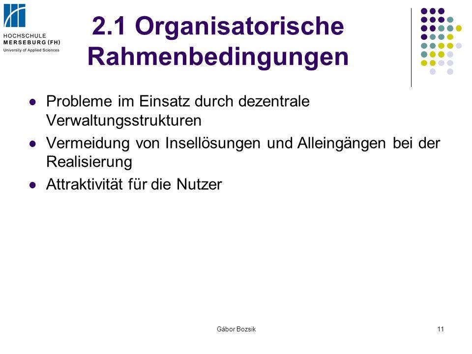2.1 Organisatorische Rahmenbedingungen