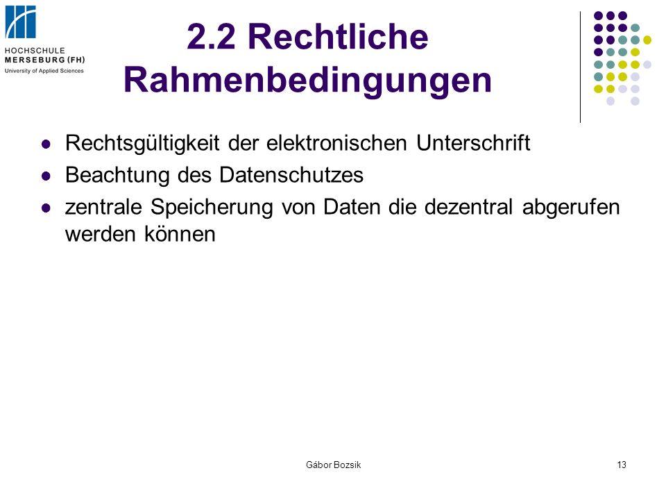 2.2 Rechtliche Rahmenbedingungen