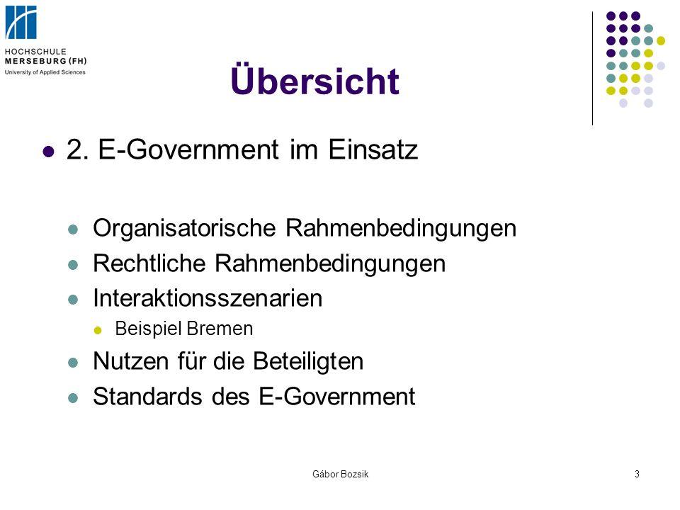 Übersicht 2. E-Government im Einsatz