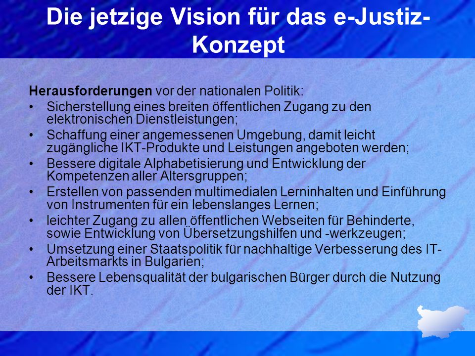 Die jetzige Vision für das e-Justiz-Konzept