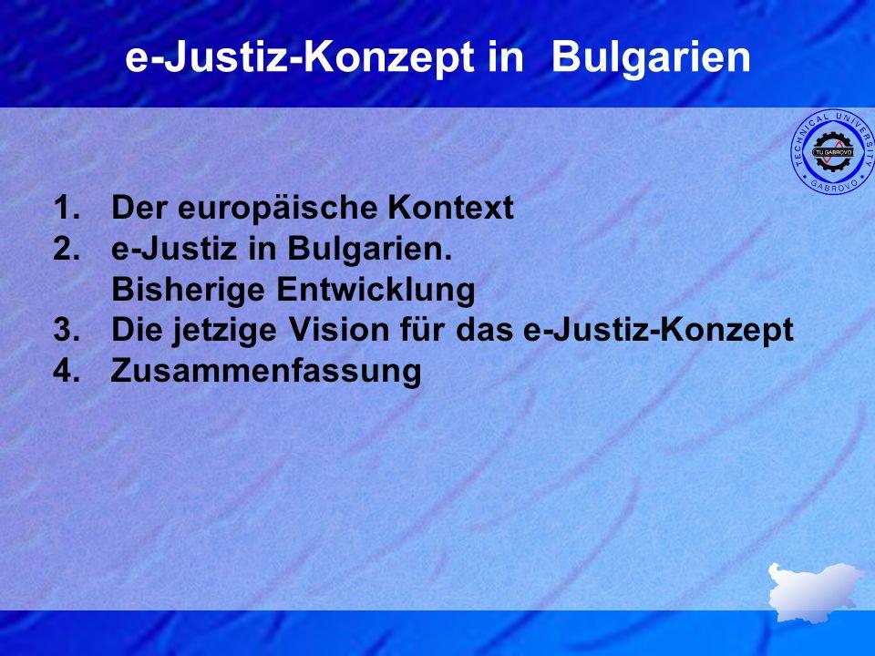 e-Justiz-Konzept in Bulgarien