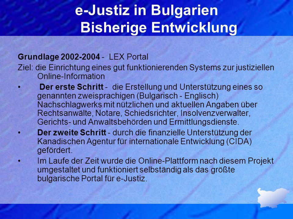e-Justiz in Bulgarien Bisherige Entwicklung