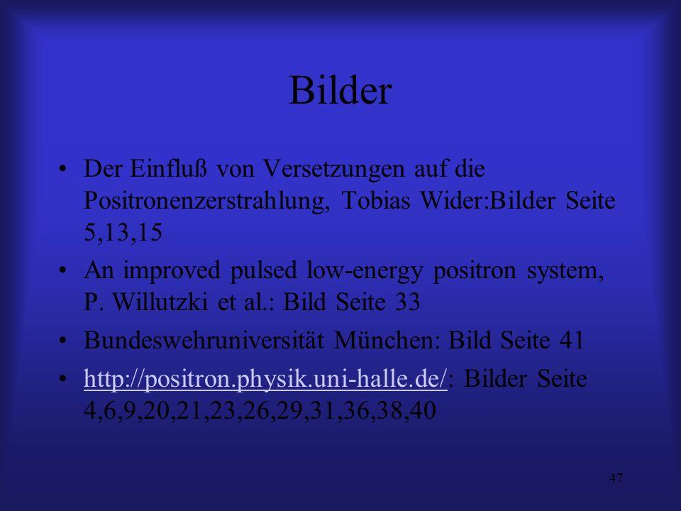 Bilder Der Einfluß von Versetzungen auf die Positronenzerstrahlung, Tobias Wider:Bilder Seite 5,13,15.