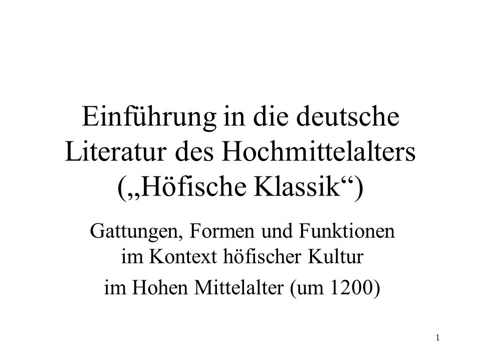 """Einführung in die deutsche Literatur des Hochmittelalters (""""Höfische Klassik )"""