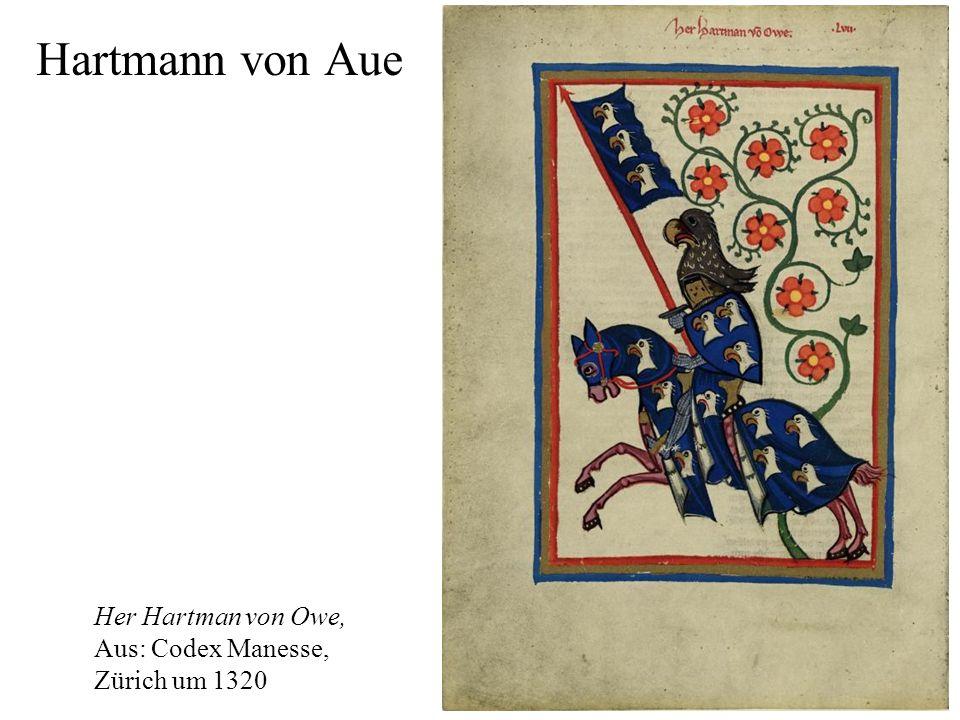 Hartmann von Aue Her Hartman von Owe, Aus: Codex Manesse,