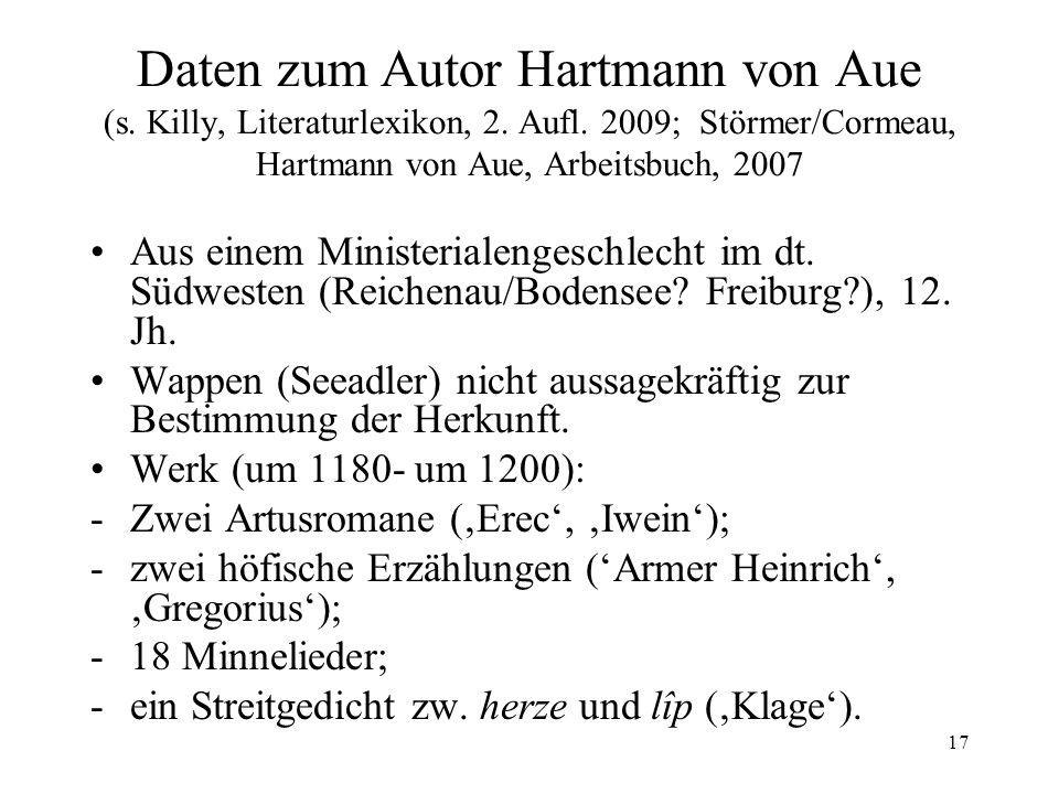 Daten zum Autor Hartmann von Aue (s. Killy, Literaturlexikon, 2. Aufl