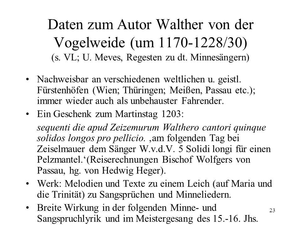 Daten zum Autor Walther von der Vogelweide (um 1170-1228/30) (s. VL; U