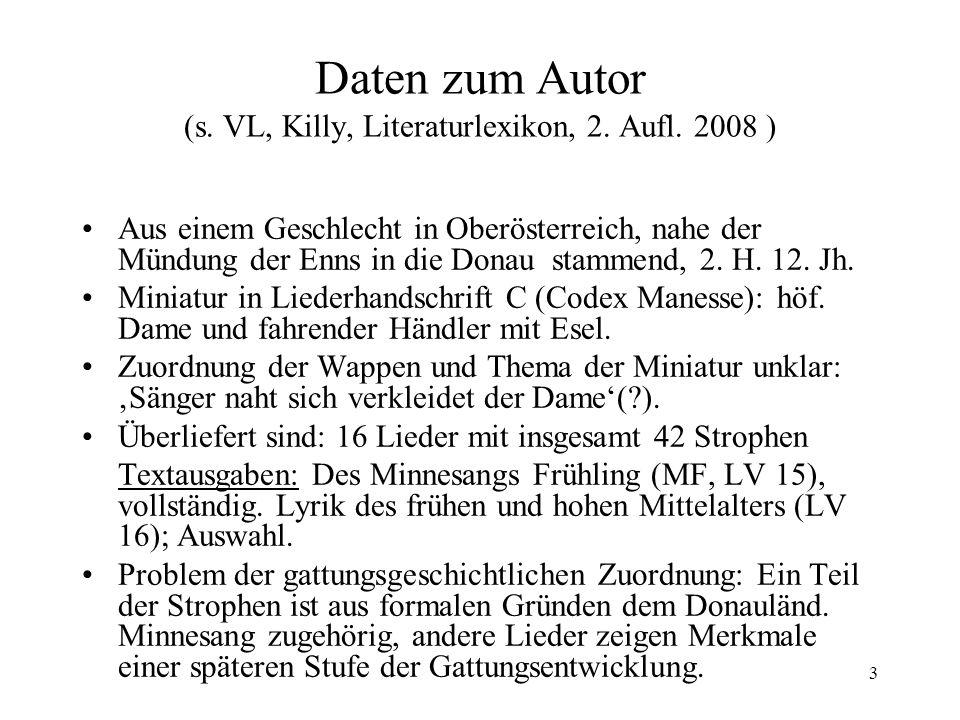 Daten zum Autor (s. VL, Killy, Literaturlexikon, 2. Aufl. 2008 )