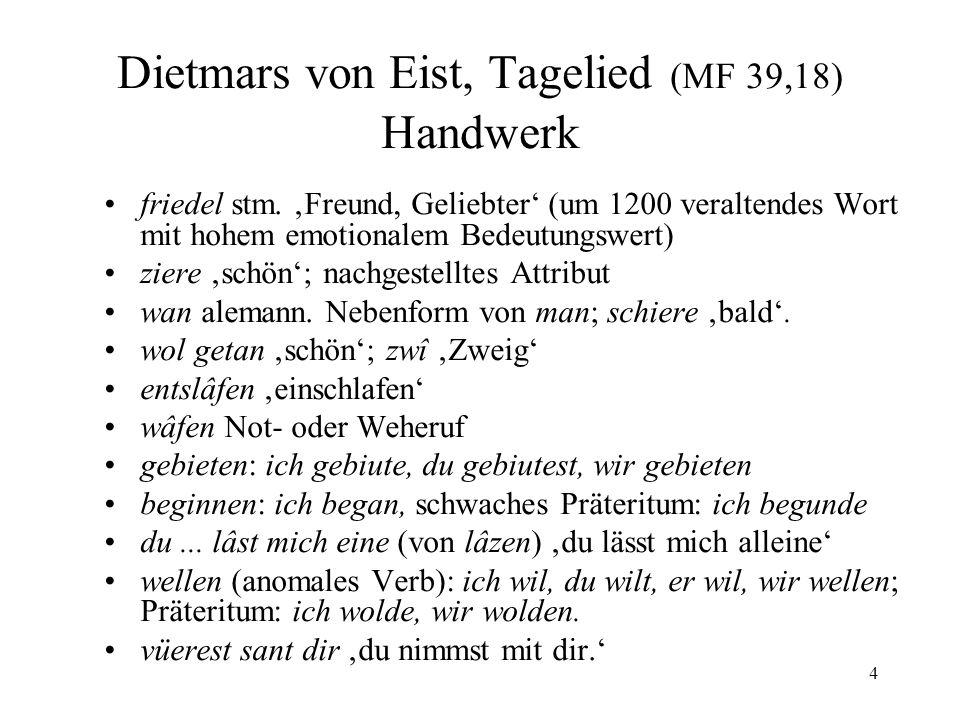 Dietmars von Eist, Tagelied (MF 39,18) Handwerk