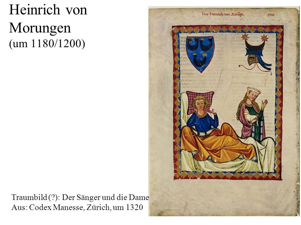 Heinrich von Morungen (um 1180/1200)