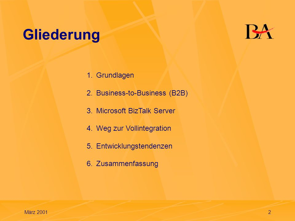 Gliederung 1. Grundlagen 2. Business-to-Business (B2B)