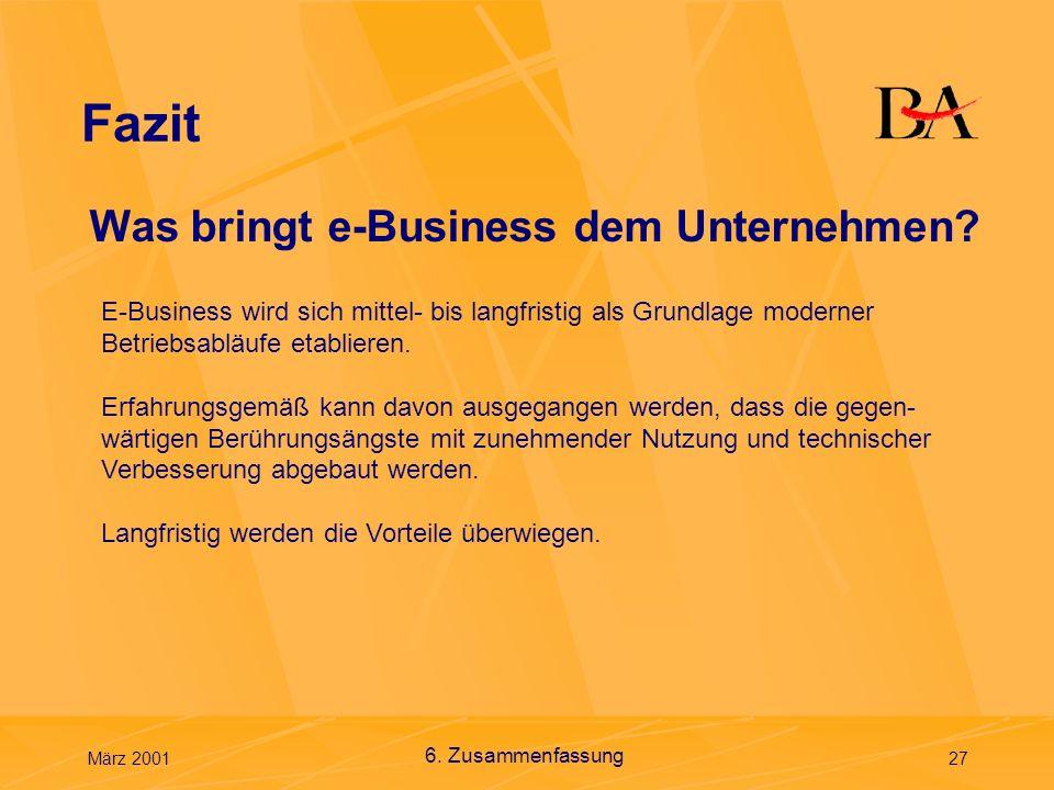 Fazit Was bringt e-Business dem Unternehmen