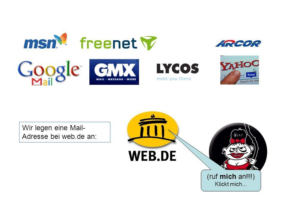 Wir legen eine Mail-Adresse bei web.de an:
