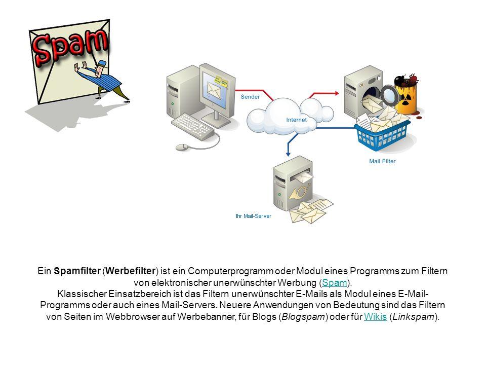 Ein Spamfilter (Werbefilter) ist ein Computerprogramm oder Modul eines Programms zum Filtern von elektronischer unerwünschter Werbung (Spam).