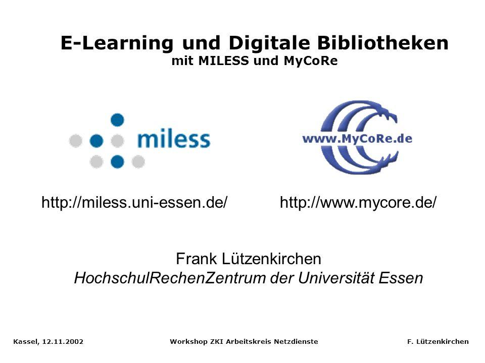 E-Learning und Digitale Bibliotheken mit MILESS und MyCoRe
