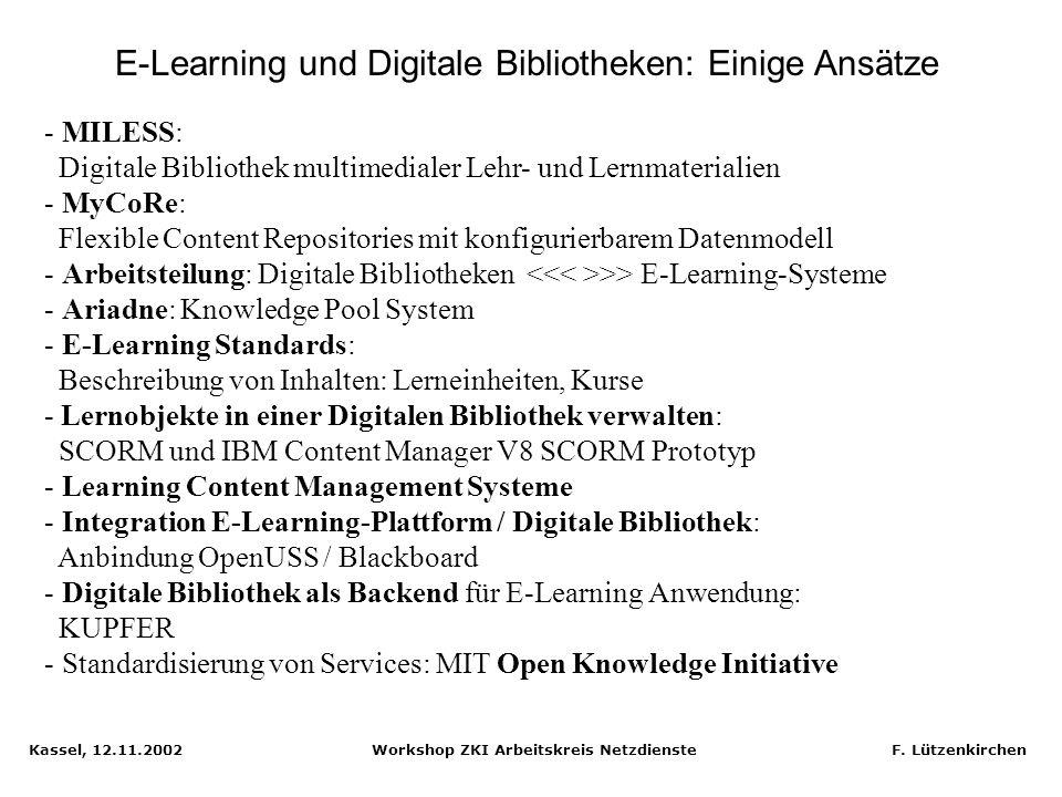 E-Learning und Digitale Bibliotheken: Einige Ansätze