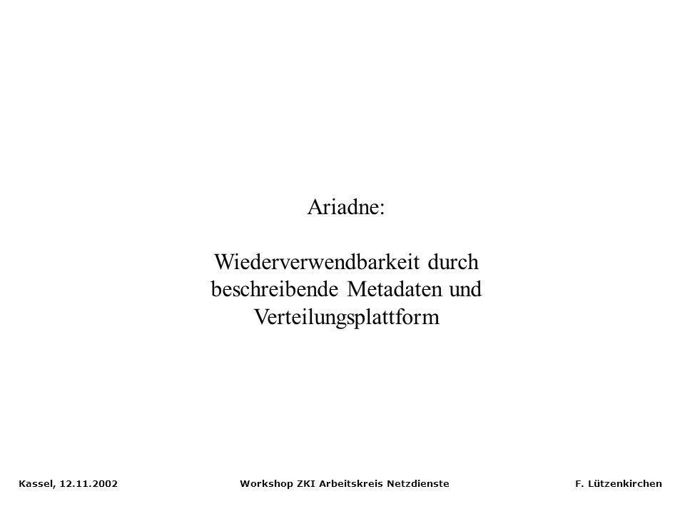 Ariadne: Wiederverwendbarkeit durch beschreibende Metadaten und