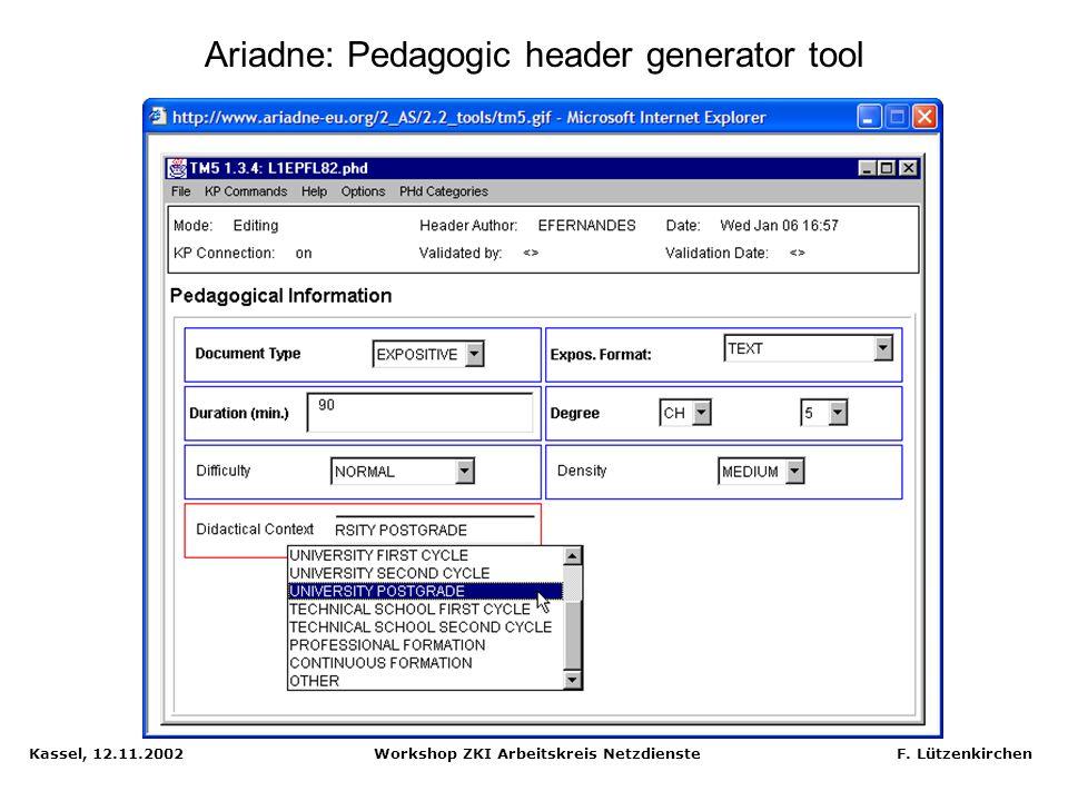 Ariadne: Pedagogic header generator tool