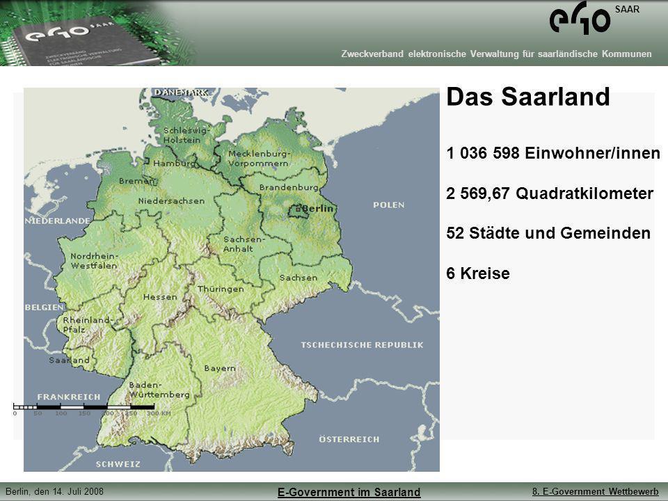 Das Saarland 1 036 598 Einwohner/innen 2 569,67 Quadratkilometer