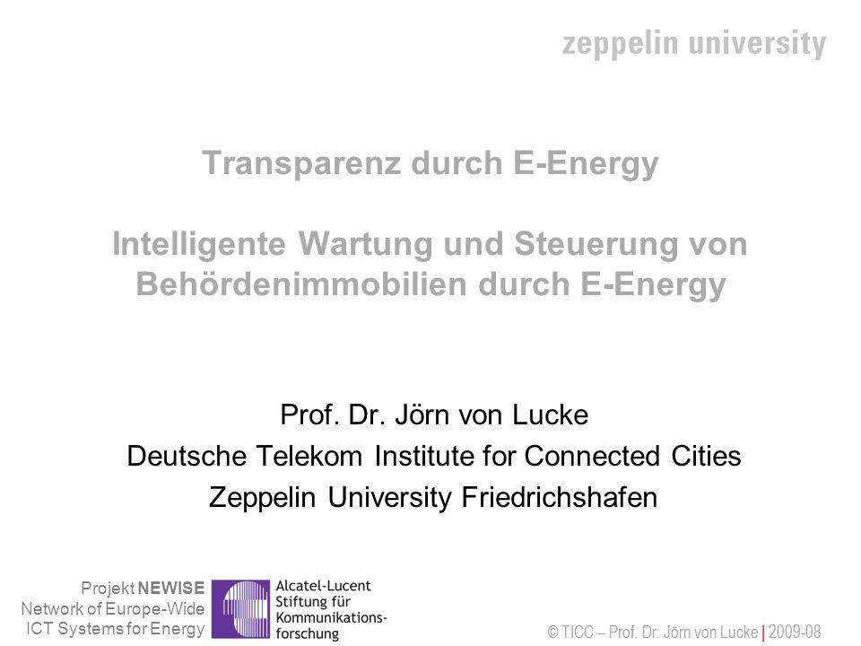 Transparenz durch E-Energy Intelligente Wartung und Steuerung von Behördenimmobilien durch E-Energy