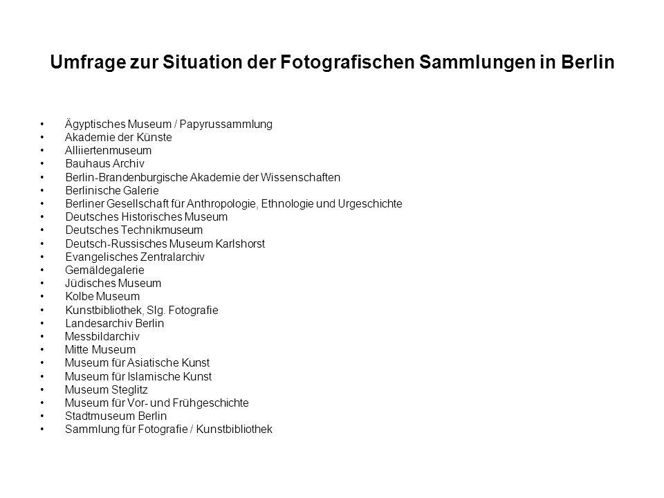 Umfrage zur Situation der Fotografischen Sammlungen in Berlin