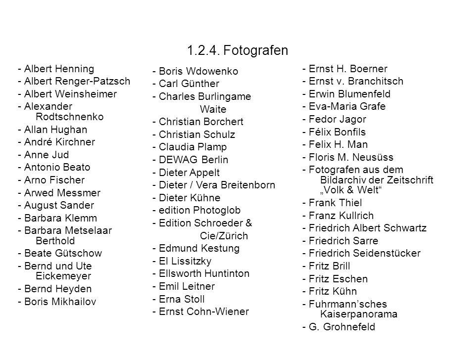 1.2.4. Fotografen - Albert Henning - Albert Renger-Patzsch