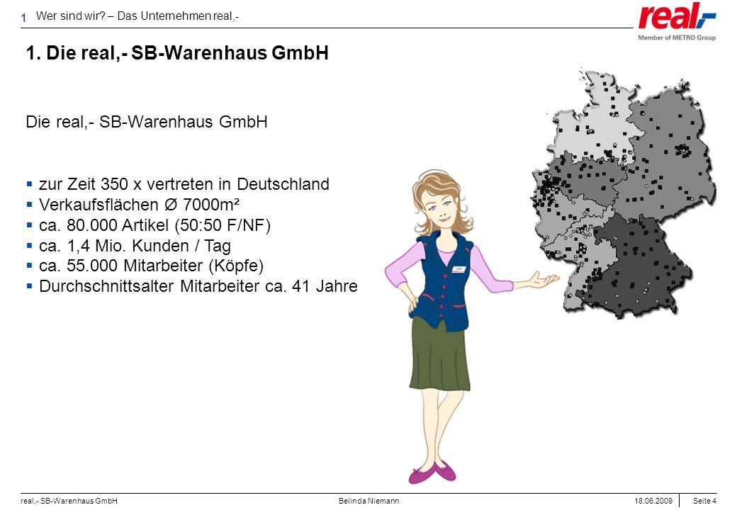 1. Die real,- SB-Warenhaus GmbH