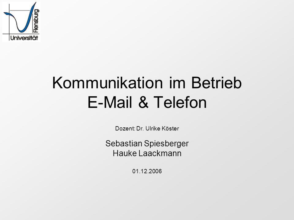 Kommunikation im Betrieb E-Mail & Telefon
