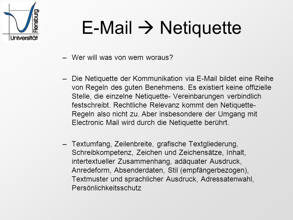 E-Mail  Netiquette Wer will was von wem woraus