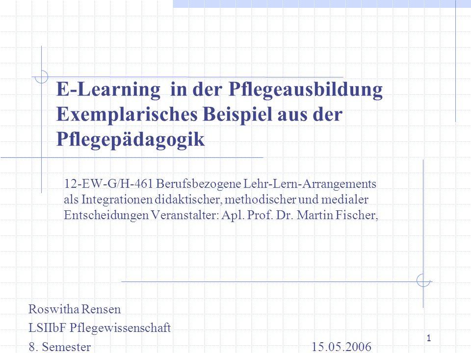 E-Learning in der Pflegeausbildung Exemplarisches Beispiel aus der Pflegepädagogik