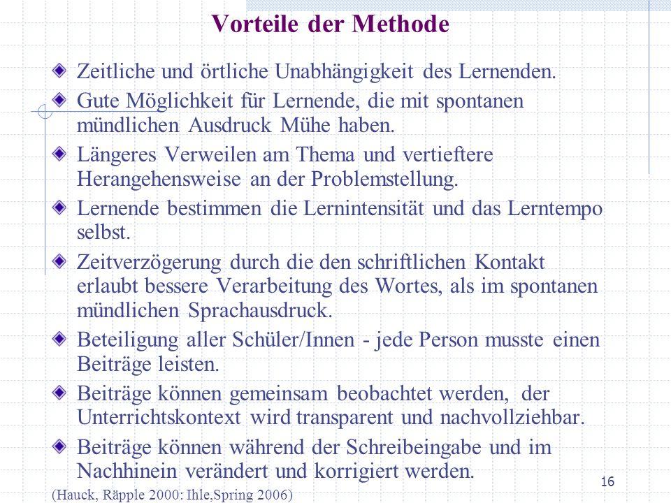 Zeitliche und örtliche Unabhängigkeit des Lernenden.