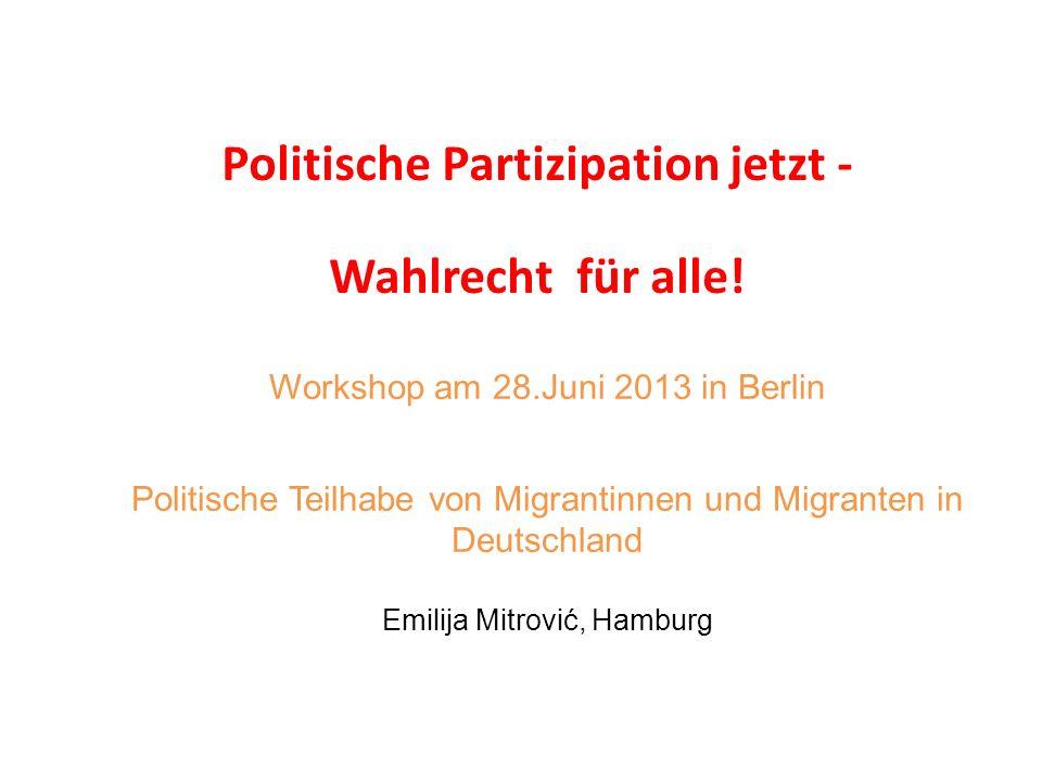 Politische Partizipation jetzt - Wahlrecht für alle!