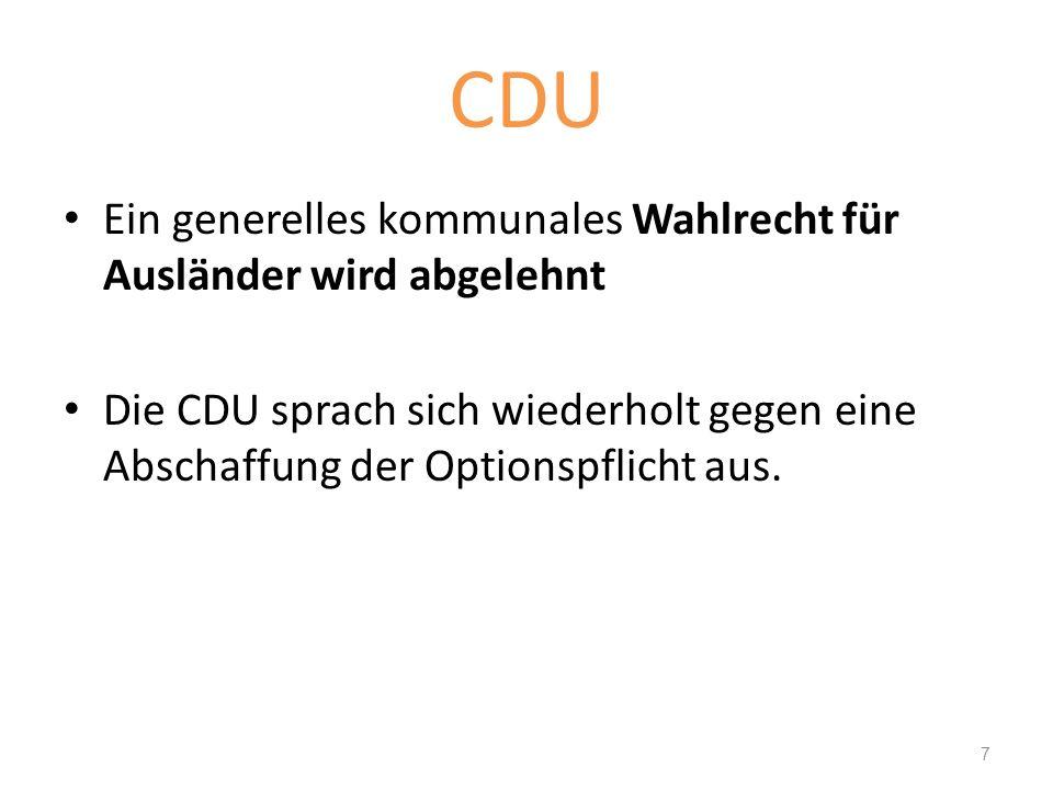 CDU Ein generelles kommunales Wahlrecht für Ausländer wird abgelehnt